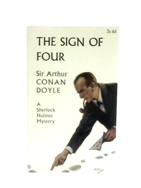 The Sign of Four By Sir Arthur Conan Doyle