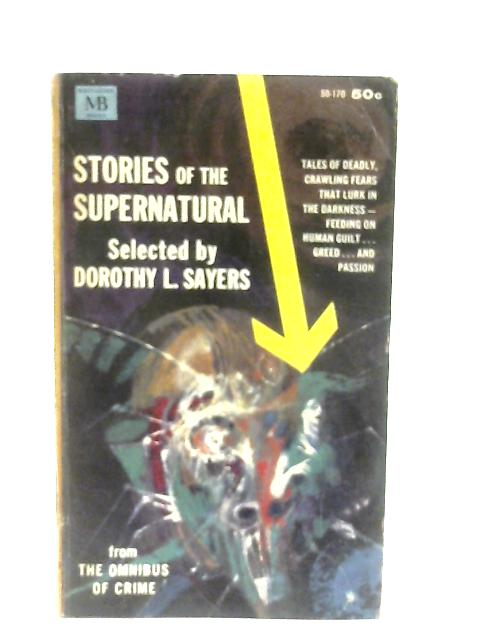Stories of the Supernatural By Dorothy L. Sayers