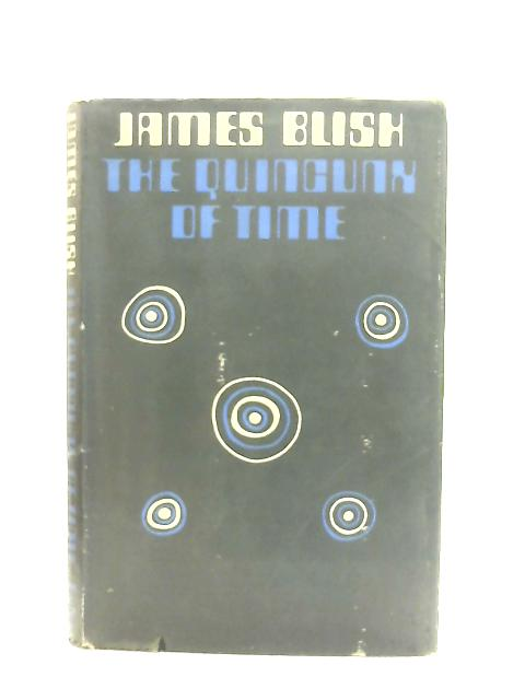 Quincunx of Time By James Blish
