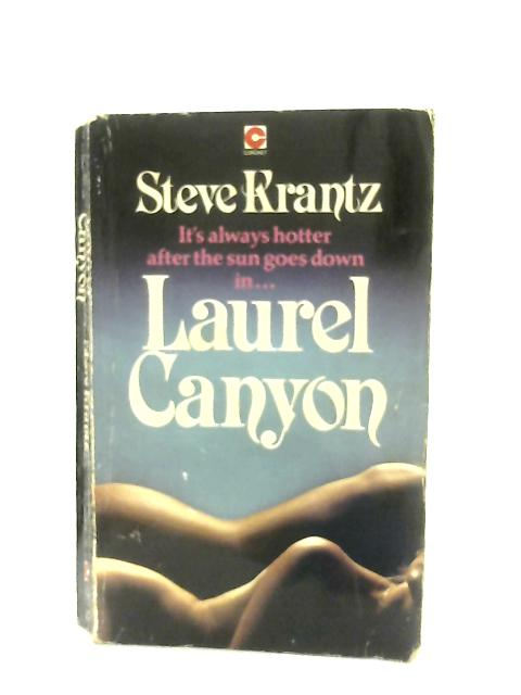 Laurel Canyon By Steve Krantz