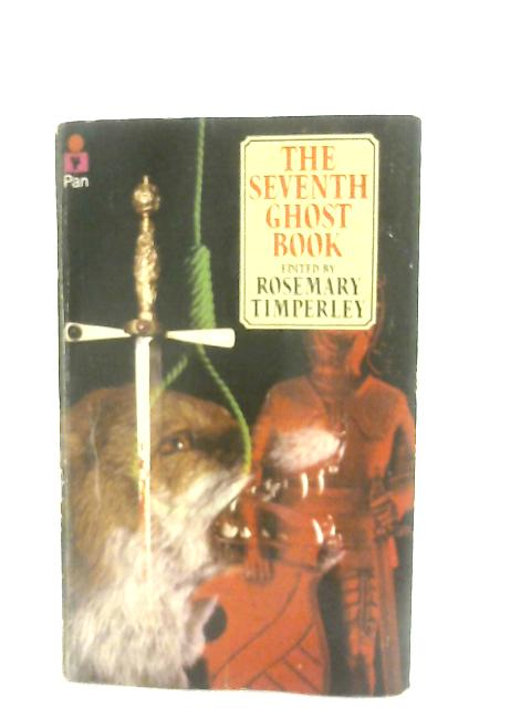 The Seventh Ghost Book By Rosemary Timperley (Ed.)