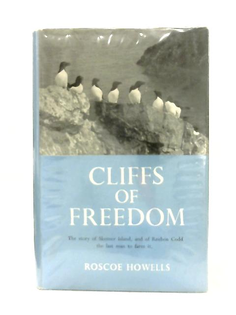 Cliffs of Freedom By Roscoe Howells