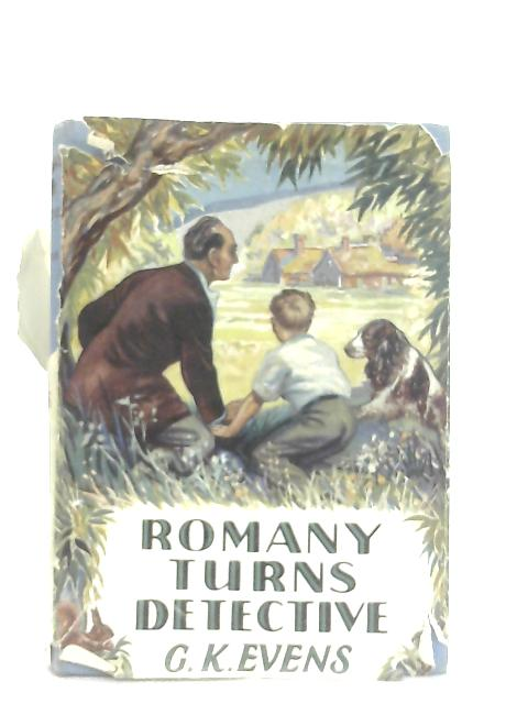Romany Turns Detective By G. K. Evans