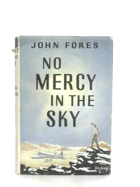 No Mercy in the Sky By John Fores