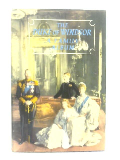 A Family Album By Edward Windsor