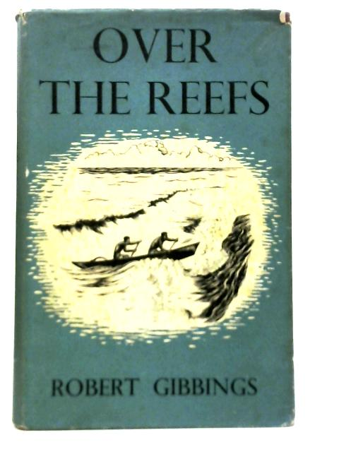 Over the Reefs By Robert Gibbings