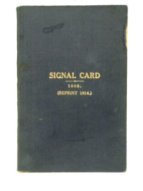 Signal Card 1914 By Unstated