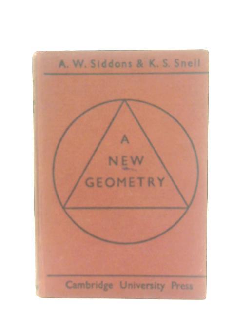 A New Geometry By A. W. Siddons & K. S. Snell