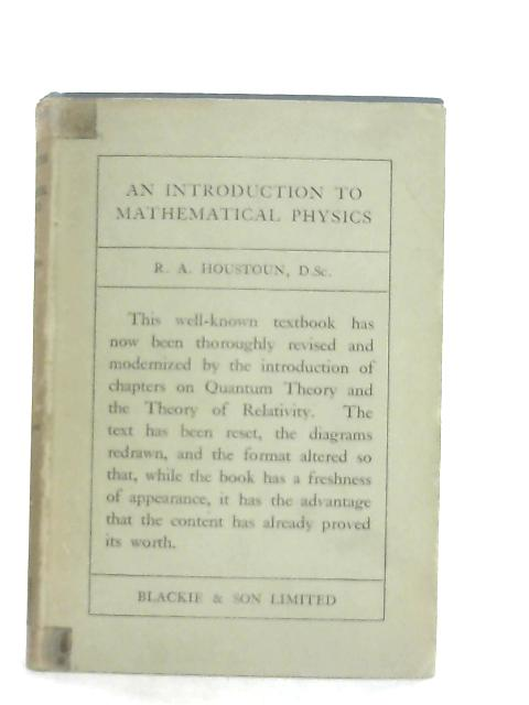 An Introduction to Mathematical Physics By R. A. Houstoun