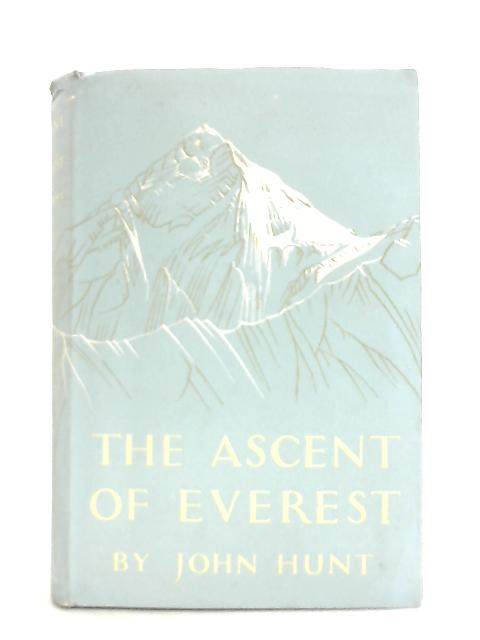 The Ascent of Everest By John Hunt