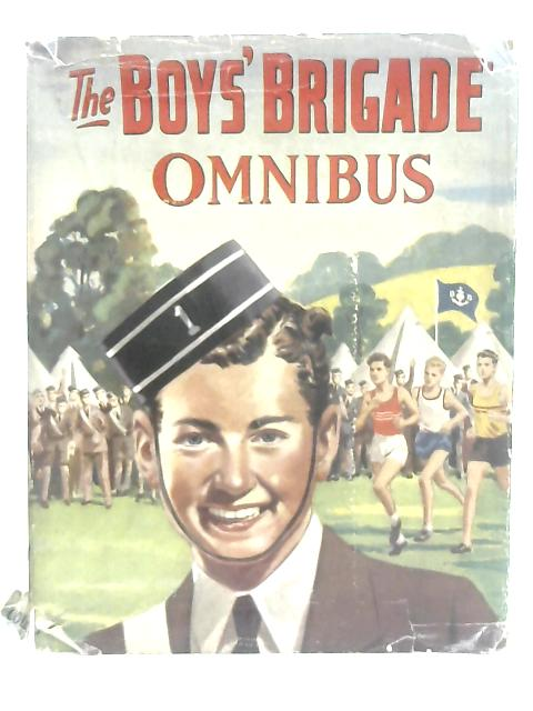 The Boys' Brigade Omnibus By The Editors