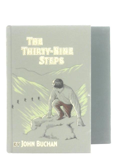 The Thirty Nine Steps & The Power House By John Buchan