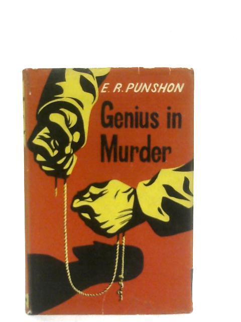 Genius in Murder By Ernest Robertson Punshon