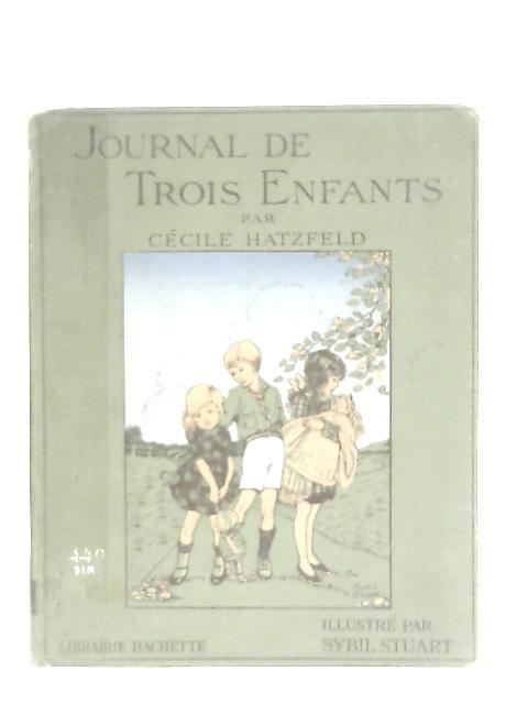 Journal De Trois Enfants By Cecile Hatzfeld