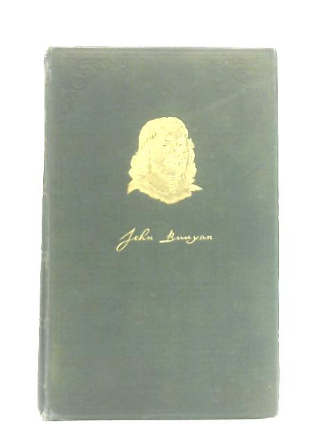 John Bunyan 1628-1688, His Life, Times, and Work By John Brown