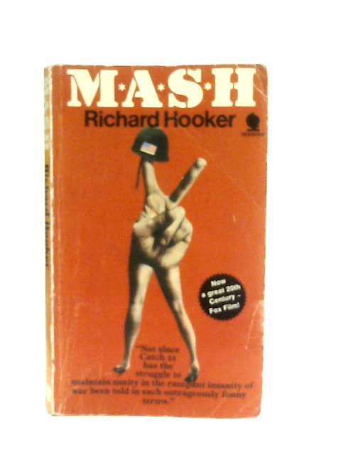M.A.S.H. By Richard Hooker