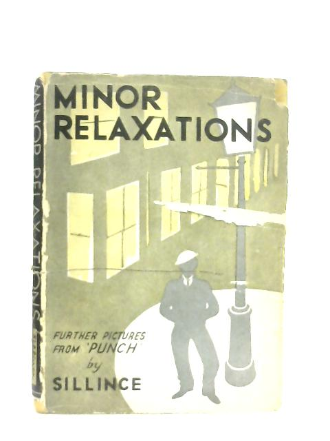 Minor Relaxations. Further Pictures from Punch By Sillince