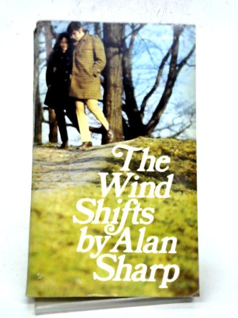 Wind Shifts By Alan Sharp