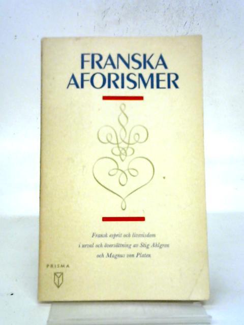Franska Aforismer By Stig Ahlgren