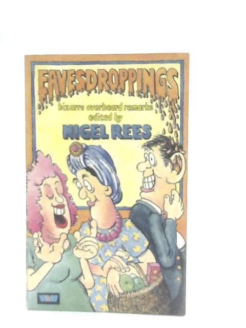 Eavesdropping By Nigel Rees
