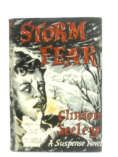 Storm Fear By Clinton Seeley