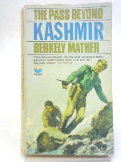 The Pass Beyond Kashmir By Berkely Mather