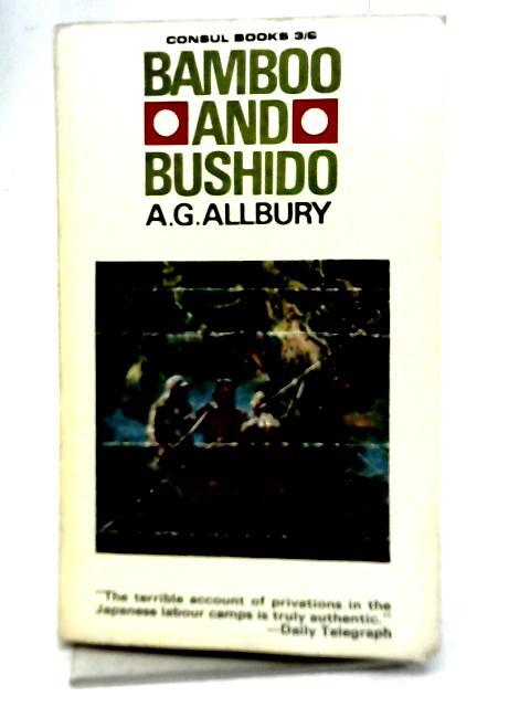 Bamboo and Bushido By A G Allbury