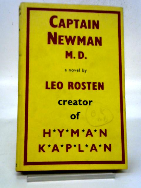 Captain Newman By Leo Rosten