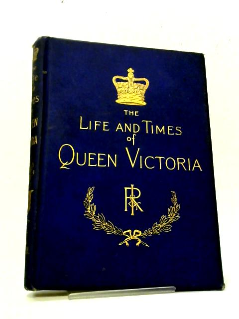 The Life & Times of Queen Victoria Vol III By Robert Wilson