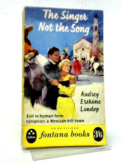 The Singer Not The Song By Audrey Erskine Lindop