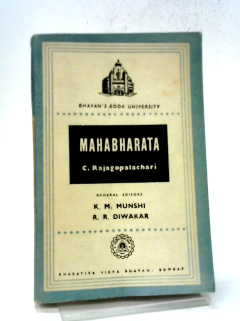 Mahabharata: Bhavan's Book University By C. Rajagopalachari