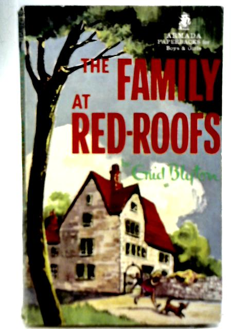 The Family At Red-Roofs By Enid Blyton