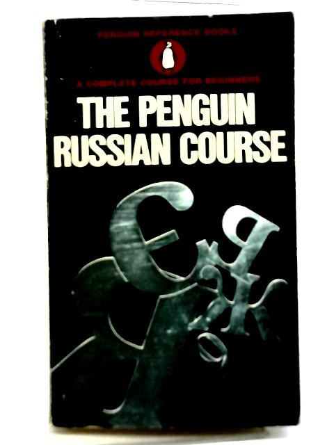 The Penguin Russian Course By J L I Fennell