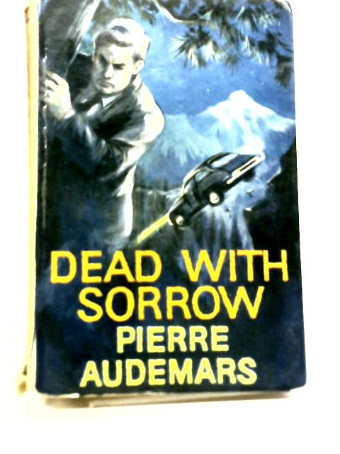 Dead With Sorrow By Pierre Audemars
