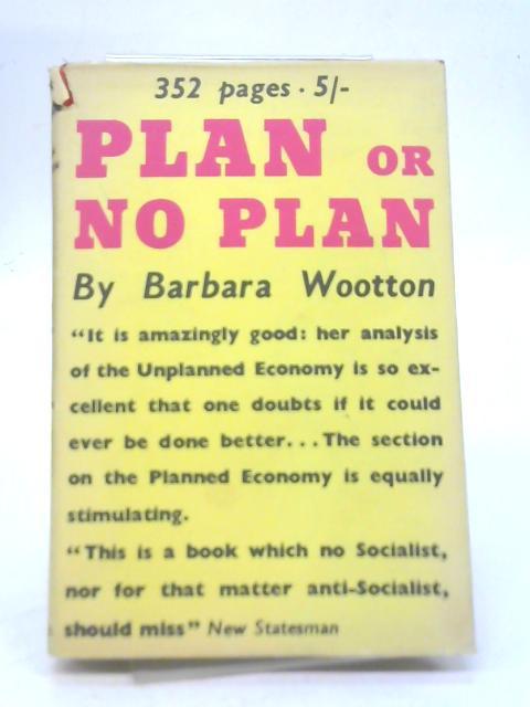Plan or No Plan By Barbara Wootton