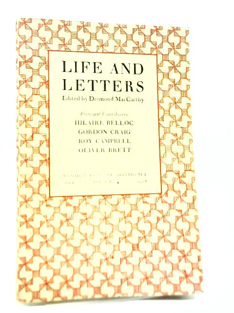 Life and Letters. ~ Vol.I, No.4, September 1928 By Desmond MacCarthy