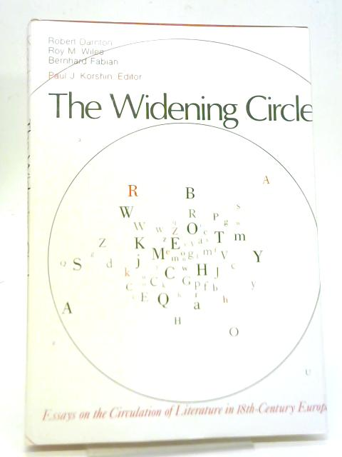 The Widening Circle By Robert Darnton, et al.