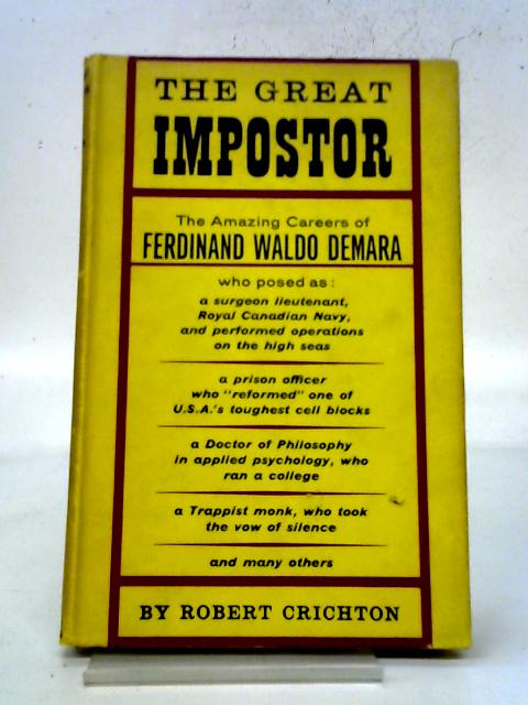 The Great Impostor By Crichton, Robert.