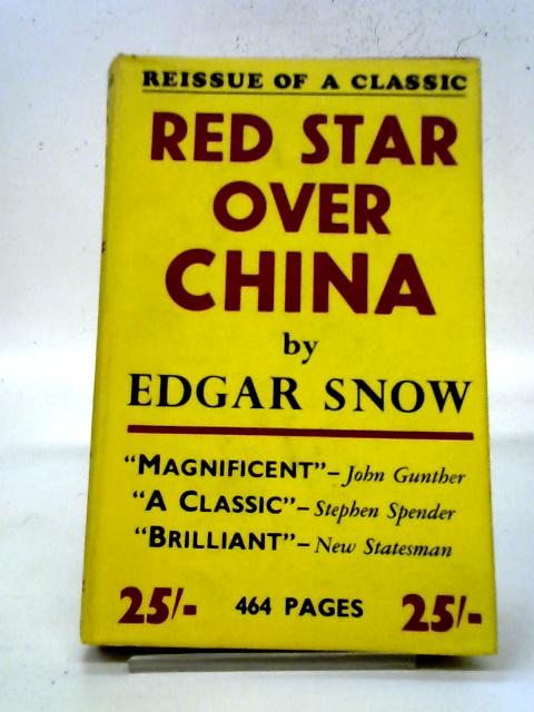 Red Star Over China By Edgar Snow