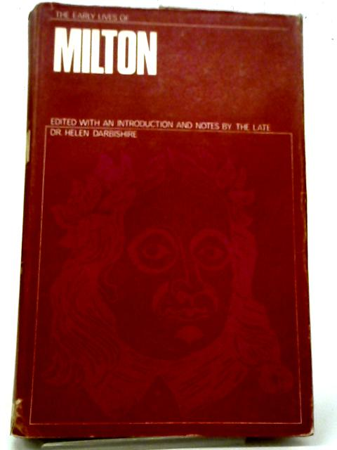 The Early Lives of Milton By Dr. Helen Darbishire
