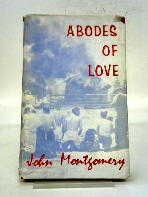 Abodes of Love By John Montgomery