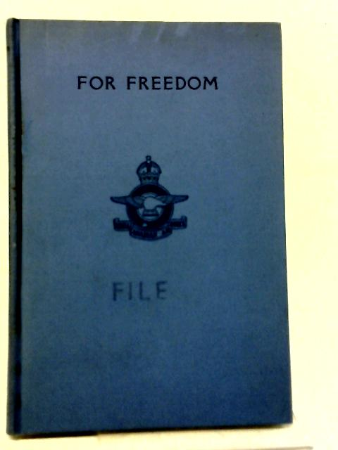 For Freedom By G L Creed RCAF