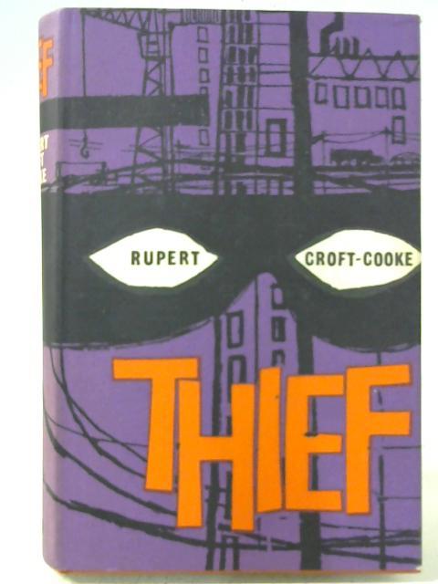Thief By Rupert Croft-Cooke