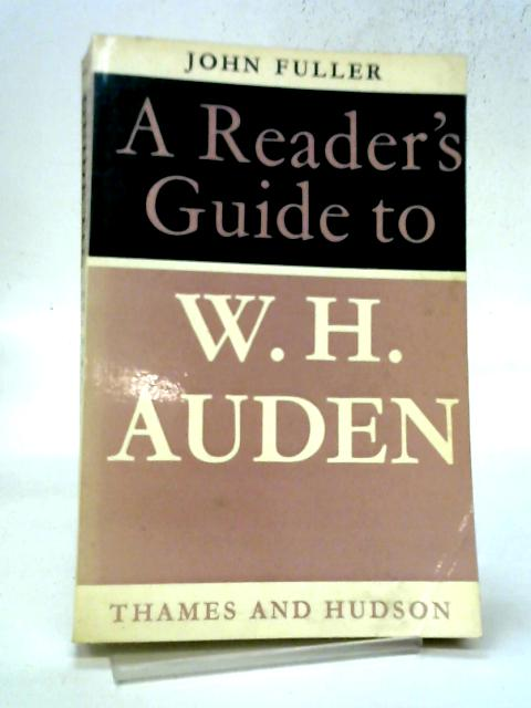 A Reader's Guide to W.H. Auden (Reader's Guides) By John Fuller