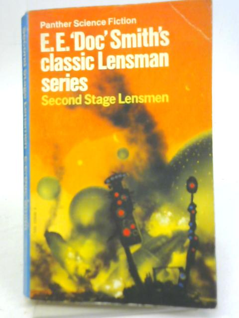 Second Stage Lensmen the Fifth Novel of The Lensman Series By E.E. 'Doc' Smith