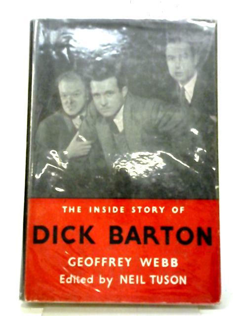 The Inside Story of Dick Barton By Geoffrey Webb