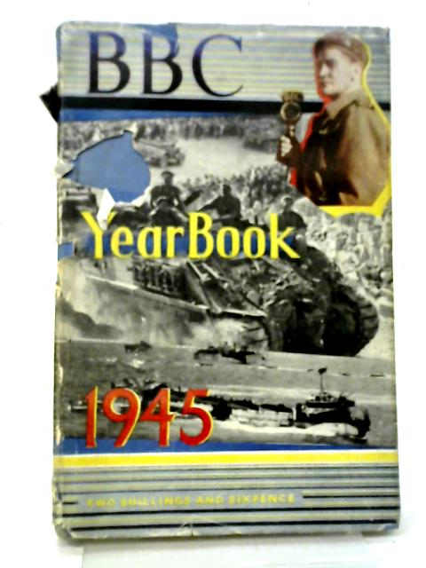 BBC Yearbook 1945 By Various