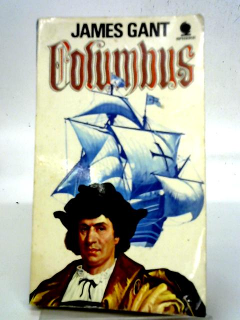 Columbus By James Gant