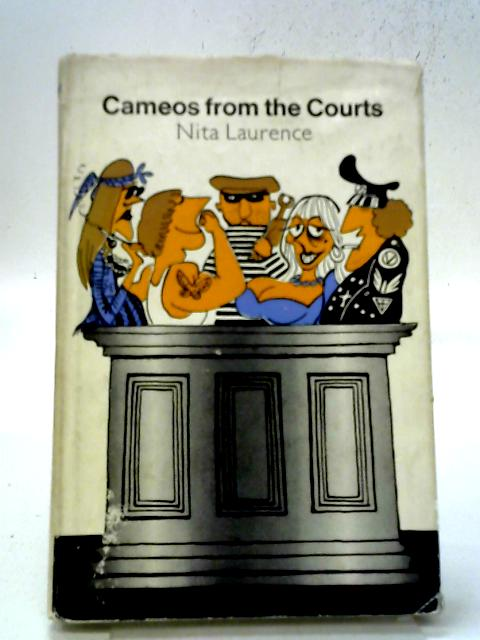 Cameos From The Court. By Laurence, Nita