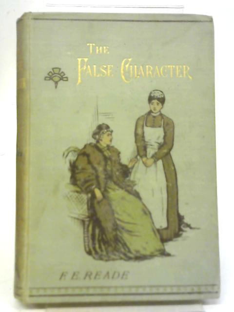 The False Character By F. E. Reade
